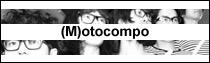 (M)otocompo